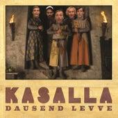 Dausend Levve von Kasalla