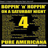 Boppin' 'N' Hoppin' on a Saturday Night, Vol. 4 von Various Artists