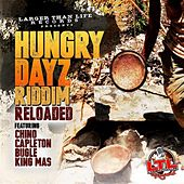 Hungry Dayz Riddim Reloaded - EP by Various Artists