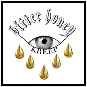Bitter Honey by Kreep