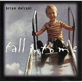 Fall Into Me by Various Artists