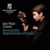 Invocación: Impressions of Spain by Ian Watt