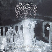 The Slaughter of Innocence, A Requiem for the Mighty de Hecate Enthroned