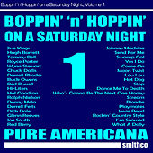 Boppin' 'N' Hoppin' on a Saturday Night, Vol. 1 by Various Artists