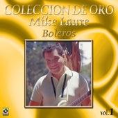 Colección de Oro, Vol. 1: Boleros by Mike Laure