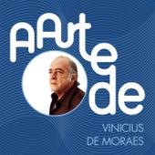 A Arte De Vinícius De Moraes von Vinicius De Moraes