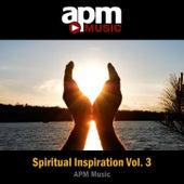 Spiritual Inspiration, Vol. 3 by APM Music