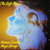 The Soft Magic by Norman Candler