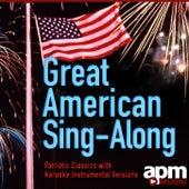 Great American Sing-Along:Patriotic Classics Karaoke by Patriotic Players