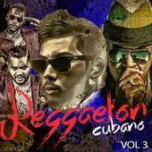 Reggaeton Cubano, Vol. 3 de Various Artists
