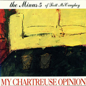 My Chartreuse Opinion by The Minus 5