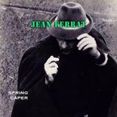 Spring Caper de Jean Ferrat