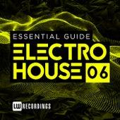 Essential Guide: Electro House, Vol. 6 - EP de Various Artists