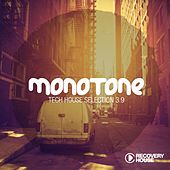 Monotone 3.9 - Tech House Selection by Various Artists