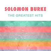 The Greatest Hits by Solomon Burke