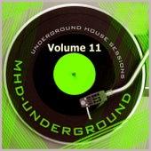 Underground House Sessions, Vol. 11 de Various Artists