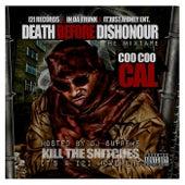 Death Before Dishonour (Kill the Snitches) de Coo Coo Cal