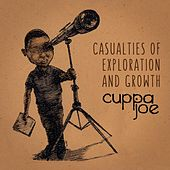 Casualties of Exploration and Growth by Cuppa Joe