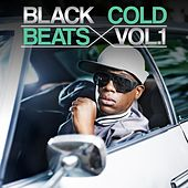 Black Cold Beats, Vol. 1 by Various Artists