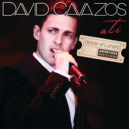 A Ti by David Cavazos