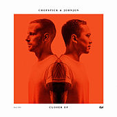 Closer EP von Chopstick & Johnjon