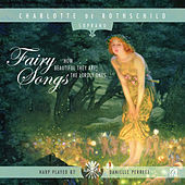 Fairy Songs von Charlotte de Rothschild