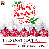Merry Christmas - The 55 Most Beautiful Christmas Songs de Various Artists