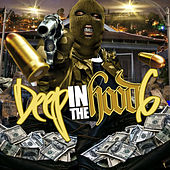 Deep in the Hood, Vol. 6 de Various Artists