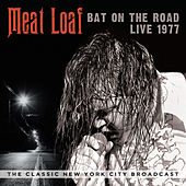 Bat on the Road: Live 1977 de Meat Loaf