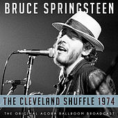 The Cleveland Shuffle 1974 by Bruce Springsteen