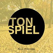 TONSPIEL Fall Feelings von Various Artists