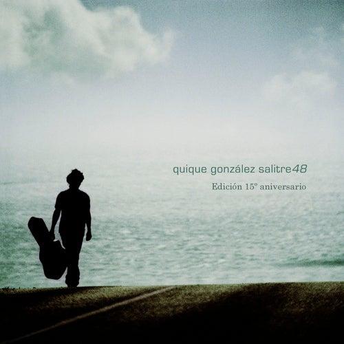 Salitre 48 (Edición 15 Aniversario) de Quique Gonzalez