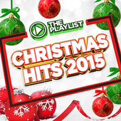 The Playlist - Christmas Hits 2015 by Various Artists