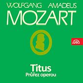 Mozart: Titus - Selection from the Opera by Various Artists