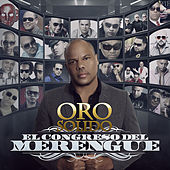 El Congreso del Merengue by Oro Solido