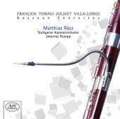 Françaix, Tomasi, Jolivet & Villa-Lobos: Bassoon Concertos by Matthias Rácz