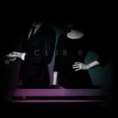 Pleasure by Club 8