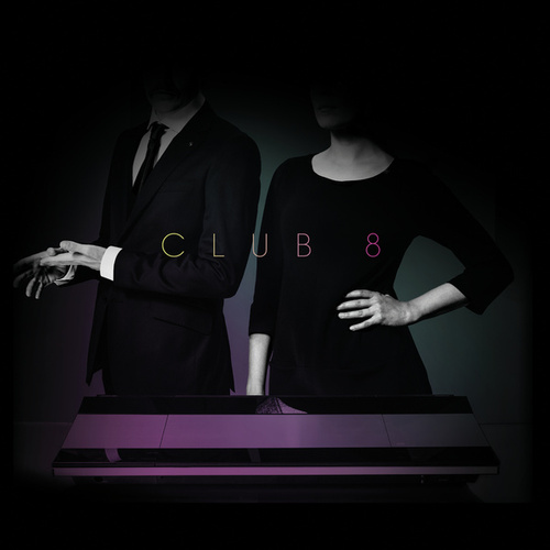 Pleasure by Club 8
