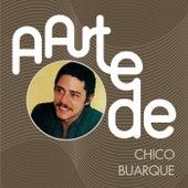 A Arte De Chico Buarque de Chico Buarque