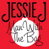 Man With The Bag by Jessie J