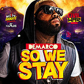 So We Stay - Single by Demarco