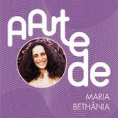 A Arte De Maria Bethânia von Maria Bethânia