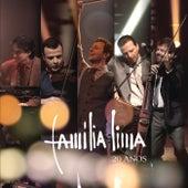 Família Lima 20 Anos (Live) de Família Lima