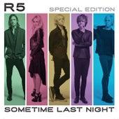Sometime Last Night (Special Edition) de R5