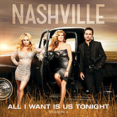 All I Want Is Us Tonight by Nashville Cast