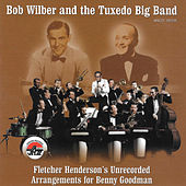 Fletcher Henderson's Unrecorded Arrangements... by Bob Wilber