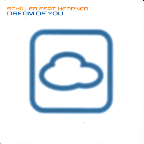 Dream Of You by Schiller