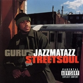 Jazzmatazz Street Soul de Guru