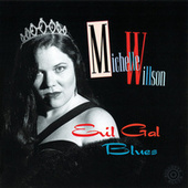 Evil Gal Blues by Michelle Willson