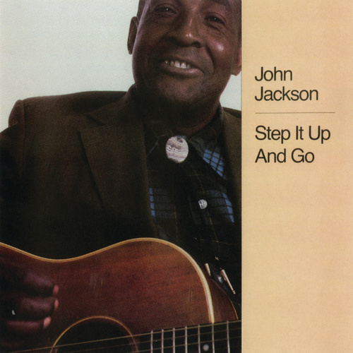 Step It Up And Go by John Jackson